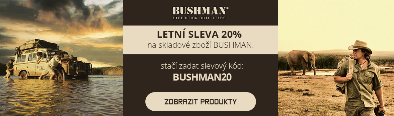BUSHMAN sleva 20%
